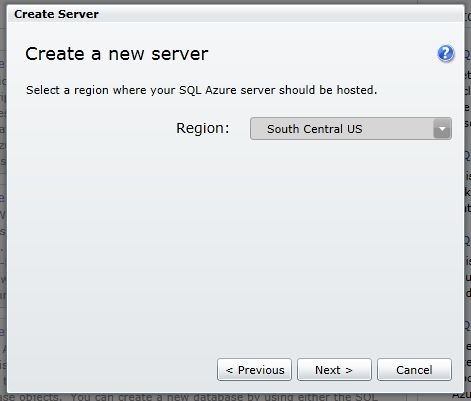 create sqlazure server 2 choose your region